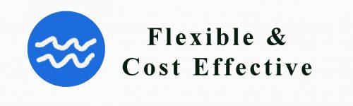 Flexible & Cost Effective
